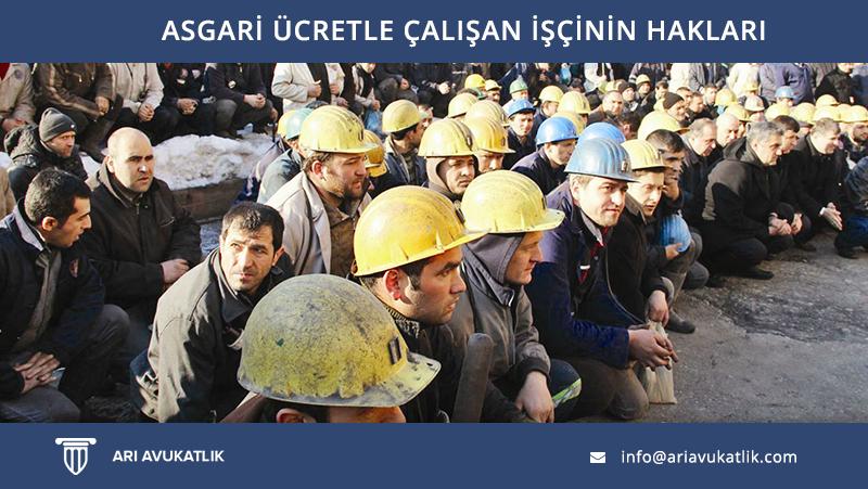 Asgari Ücretle Çalışan İşçinin Hakları