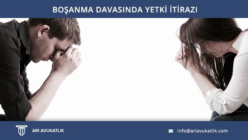 Boşanma Davasında Yetki İtirazı