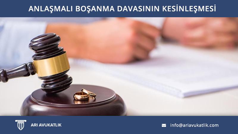 Anlaşmalı Boşanma Davasının Kesinleşmesi