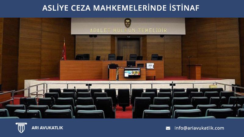 Asliye Ceza Mahkemelerinde İstinaf