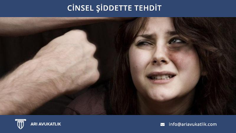 Cinsel Şiddette Tehdit