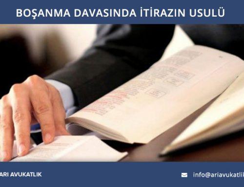 Boşanma Davasında İtirazın Usulü